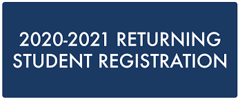 2020-2021 Returning Student Registration