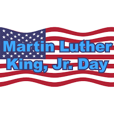 MARTIN LUTHER KING DAY SCHOOL CLOSED