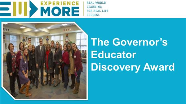 The Governor's Educator Discovery Award